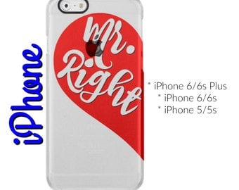 Mr. Right Clear iPhone Case
