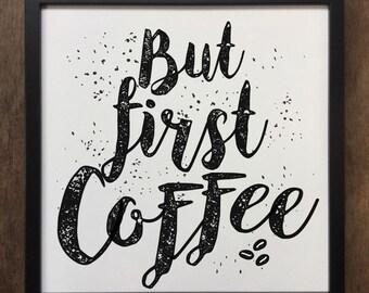 But First Coffee Distort Art Canvas Framed Art Print ART594