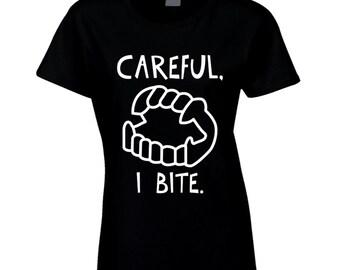 Careful I Bite Fun Vampire Fangs Graphic T Shirt