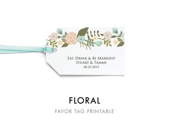 Floral Favor Tag Template, Favor Tag Printable, Wedding Tag, Favor Tag, Wedding Favor, Wedding Gift Tag, Editable Template, Instant Download
