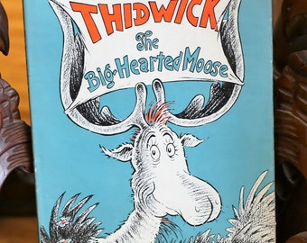 """1948 Dr. Seuss """"The Big Hearted Moose"""" 1st Edition/2nd State Book"""