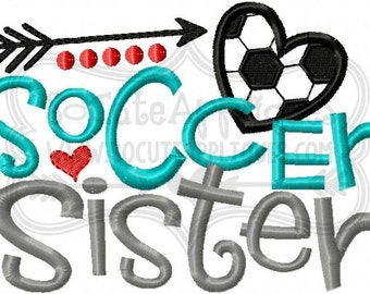 Embroidery design 5x7 6x10 Soccer sister, Soccer mom, soccer sis Embroidery sayings, socuteappliques, soccer embroidery, soccer applique