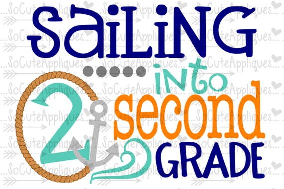 Svg Dxf Eps Cut File Sailing Into 2nd Grade School Svg
