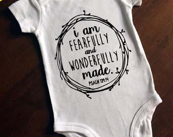 I Am Fearfully and Wonderfully Made One Piece/Bodysuit