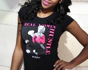 Real Women Hustle Marilyn Monroe T-Shirt
