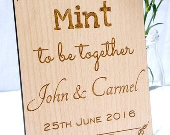 Personalised Mint To Be Together Wooden Sign, Wooden Wedding Sign, Personalised Wedding Sign, Sweet Table Sign