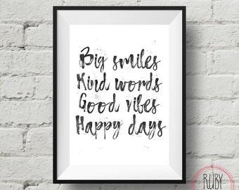 Printable, big smiles, kind words, good vibes, happy days, wall print, wall decor, boys room, wall art, monochrome, teen room, boy teen