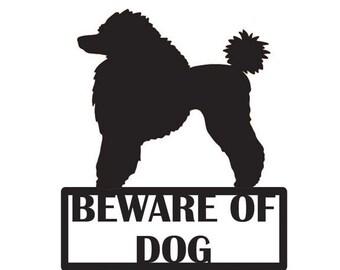 Beware of Dog - Poodle - Metal Dog Sign