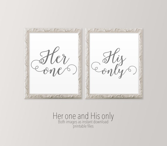 Printable Art Master Bedroom Art Her One His Only Gray