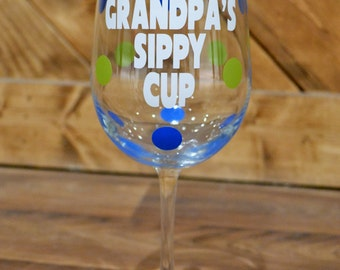 Grandpa's Wine Glass Sippy Cup // Papa // Grampy // PawPaw // Father's Day // Gender Reveal // Grandparent's Day // CUSTOM COLORS available