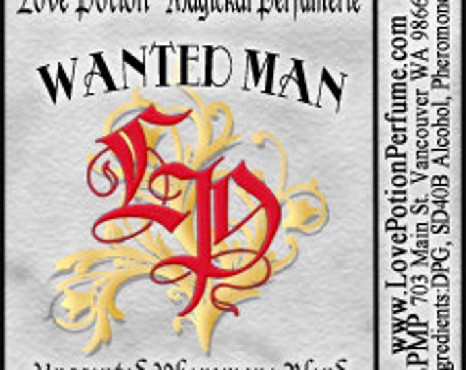 PHEROTINE! Wanted Man for Men ~ Pheromone Blend - Limited Ed UNscented Pheromone Trials by Love Potion Magickal Perfumerie
