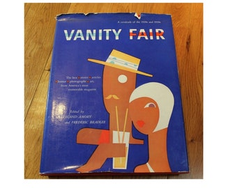 Vanity Fair - A cavalcade of the 1920 and 1930s Hardcover 321 page collection of the best stories articles art photographs
