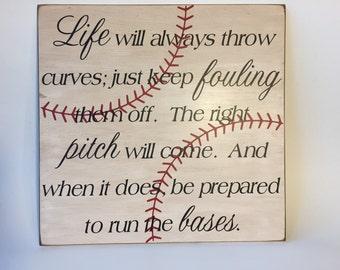 Baseball/Softball Life will always throw curves sign