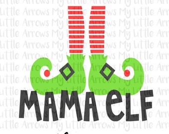 Mama elf SVG, DXF, EPS, png Files for Cutting Machines Cameo or Cricut - december svg - christmas svg-  funny holiday shirt -cute elf shirt