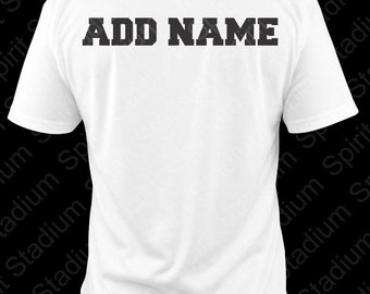 Add 2 inch Name To Back of Shirt