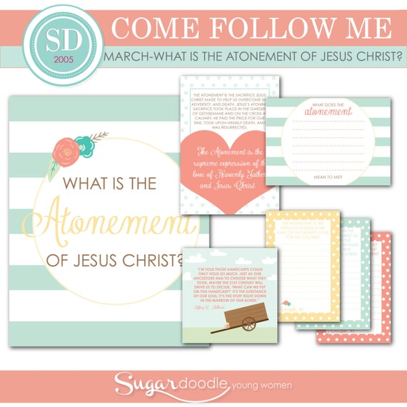 LDS YW Come Follow Me March What is the atonement of Jesus
