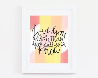 Art Print - Love You More