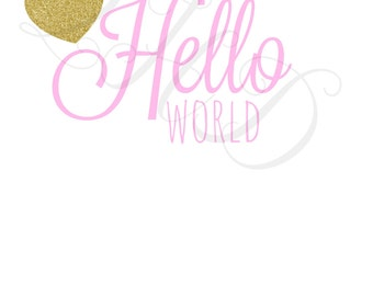 Hello World Gold Glitter Iron On - Digital Download - You Print