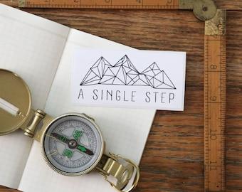 Vinyl Sticker - A Single Step - Glossy