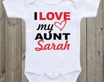 I Love My Aunt Onesie Baby Onesie Aunt Onesie Custom Onesie My Aunt Loves Me Auntie Shirt Baby gift for niece nephew Baby shower gift