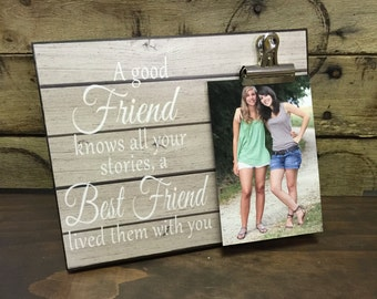 Personalized Picture Frame, Gift For Sister, Gift For Best Friend, A Good Friend Knows all Your Stories.. Wedding Gift, Bridesmaid Gift