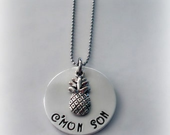 C'mon Son Necklace Psych tv show inspired Hand Stamped Pineapple Necklace, I Heard It Both Ways Shawn Spencer & Gus Jewelry, Wait for It