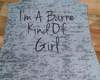 Dancer Shirt. Dancer Tank. Workout Shirt. Workout Tank Top. Gym Tank. Gym Shirt.Gym Clothes. I'm A Barre kind Of Girl™ Fitness Exercise Tank