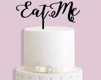 Eat Me Alice in Wonderland Cake Topper