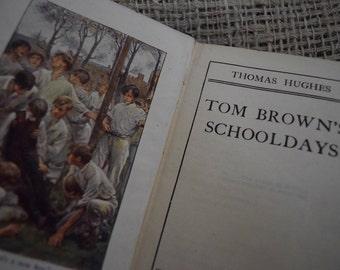 Tom Brown's School Days. Thomas Hughes. Nelson LTD