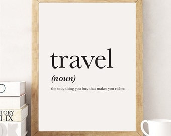Travel Definition Definition Print Travel Print Word Poster Travel Quote Typography