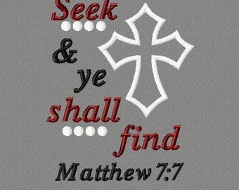 Buy 3 get 1 free! Seek and ye shall find, Matthew 7:7 applique embroidery design, Bible verse, Christian, 5x7 4x4