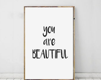 Typography Art Wall Print You Are Beautiful Handwritten Ink Printable Art Quote Gift Typographic Poster Motivational Digital Download