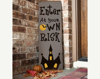Enter at your own risk Halloween porch sign haunted house full moon scary decoration