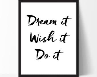 Dream It Wish It Do It Wallpaper Quote