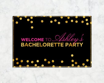 Custom Bachelorette Party Welcome Sign Printable, 11x17 Custom Welcome Bachelorette Party Sign Printable