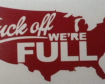 F* Off, We're full decal sticker