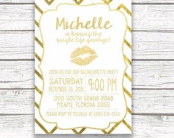 Gold Foil Bachelorette Party Invitation, Kissing Single Life GoodBye, Kiss Bachelorette Invite, Printed or Printable Invitation