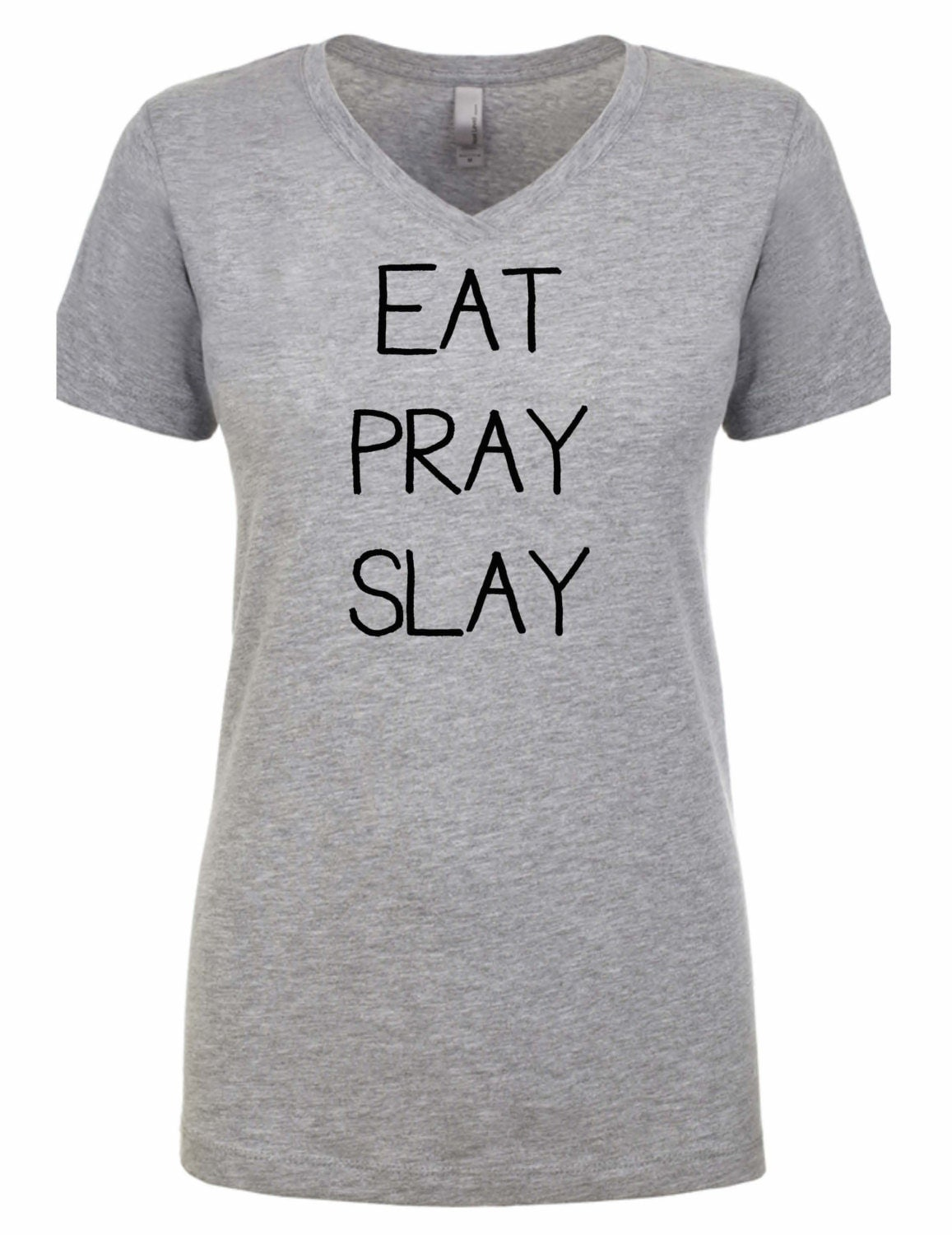 eat pray slay shirt motivational shirt eat pray love funny