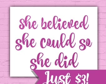 She Believed She Could So She Did, Pink Wall Decor, Pink Wall Art, Girls Room Wall Decor, Pink Glitter Room Decor,  8x10 and 5x7 Wall Art