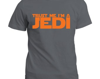 Trust Me I'm A Jedi T Shirt - Star Wars Gift Tee Cotton Top