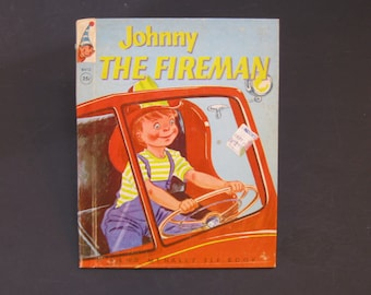 JOHNNY the FIREMAN   vintage Rand McNally Elf book 1954 Rebecca Sprinkle visit firehouse VG johnnie