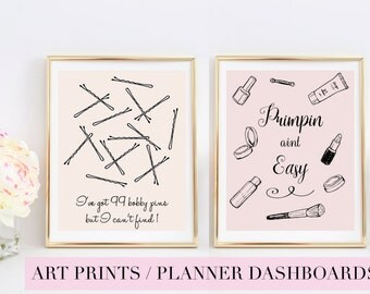 Primpin Aint Easy| I got 99 bobby pins but I can't find 1 | Fashion Print Art | Planner Dashboard | Typography | Wall Art | Quote | Jay Z