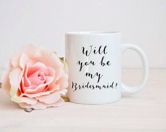 bridesmaid gift, will you bridesmaid mug, best bridesmaid mug,funny bridesmaid mug, be my bridesmaid mug, mug for bridesmaid