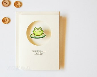 You are Awesome - Froggy Card