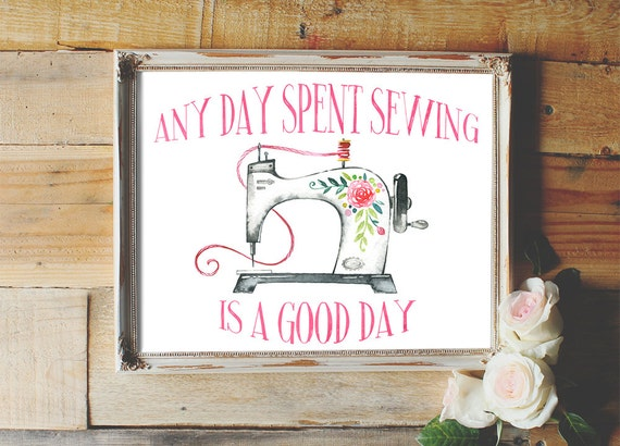 Any day spent sewing is a good day craft room wall art