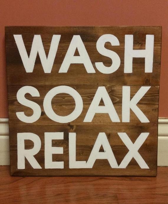 wash soak relax bathroom tub sign by cscbymeg on etsy