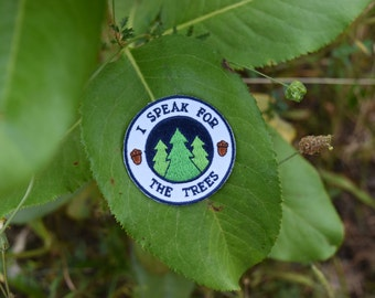 I Speak for the Trees Patch - Sew-on Environmentalist Patch