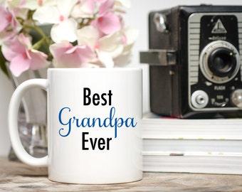 Best Grandpa Mug, Best Grandpa Cup, Best Grandpa Ever, Gift for Grandpa, Gift for Nana, Gift for Mamaw, Best Papa Cup, Papaw Mug, Grandpa