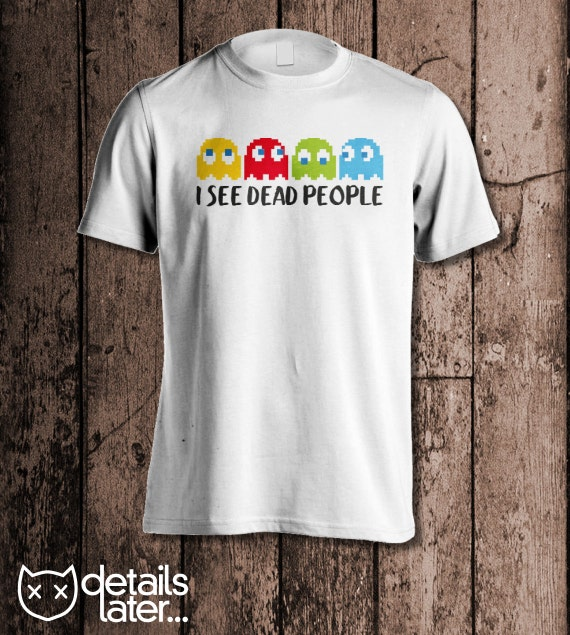 I See Dead People Pac-Man T-shirt