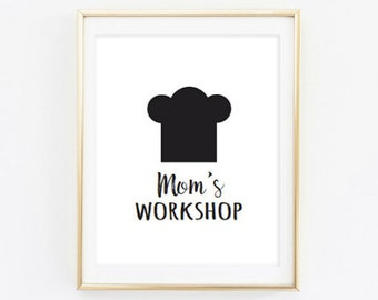 Printable - Mom's Workshop Kitchen Home Wall Art Print